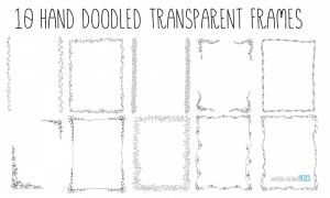 10 Hand Doodled Transparent Frames