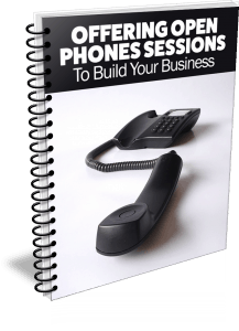 Offering Open Phones Sessions To Build Your Business