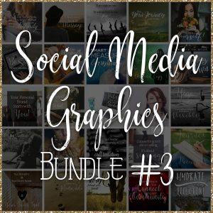 Social Media Quote Graphics: Bundle #3
