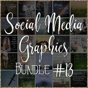 Social Media Quote Graphics: Bundle #13