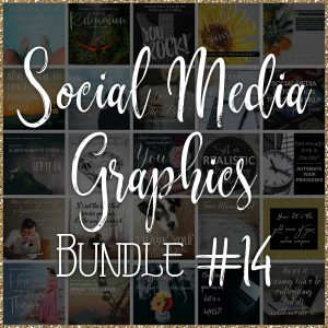 Social Media Quote Graphics: Bundle #14