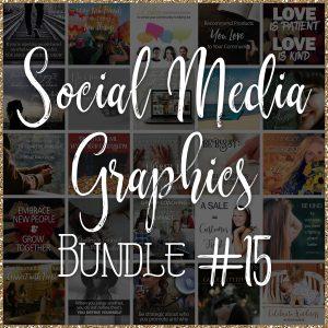 Social Media Quote Graphics: Bundle #15