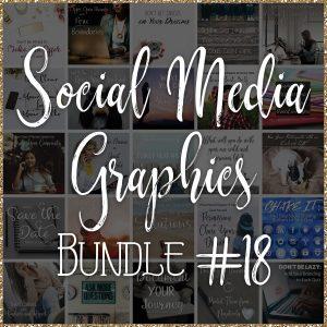 Social Media Quote Graphics: Bundle #18