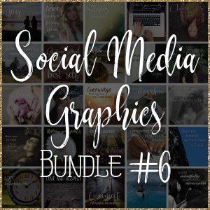 Social Media Quote Graphics: Bundle #6