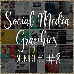 Social Media Quote Graphics: Bundle #8