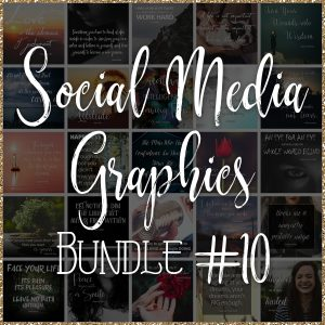 Social Media Quote Graphics: Bundle #10