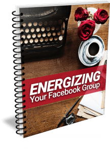 Energizing Your Facebook Group