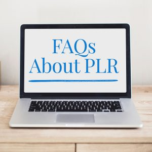 FAQs About PLR