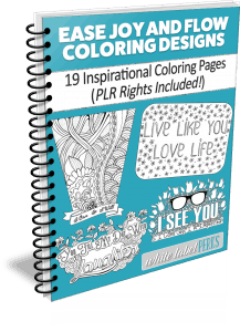 Ease, Joy, and Flow Coloring Designs