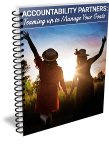 Accountability Partners: Teaming up to Manage Your Goals