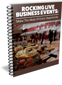 Rocking Live Business Events: Make The Most Of Every Opportunity
