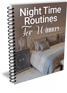 Night Time Routines For Winners