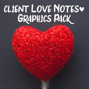 Client Love Notes