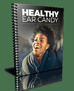 Healthy Ear Candy