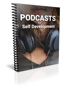 Podcasts for Self Development