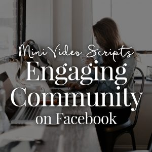 [MINI] Engaging Community on Facebook Video Scripts