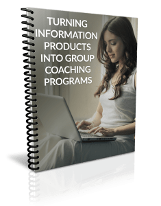 Turning Information Products Into Group Coaching Programs