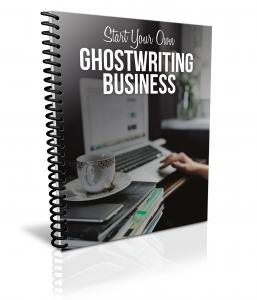 Start Your Own Ghostwriting Business