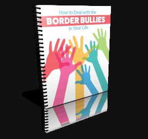 Border Bullies