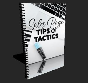 Sales Page Tips & Tactics